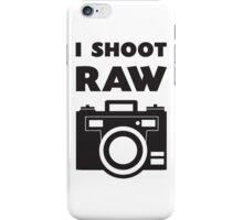 I Shoot RAW - Black iPhone Case/Skin