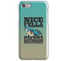 NICE FELLA - STREET DIVISION iPhone Case/Skin