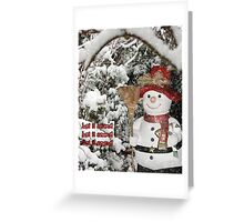 Let It Snow Let It Snow Let It Snow Greeting Card