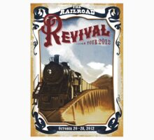 Railroad Revival 2012 Tour by anakinz