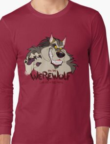 You Say Werewolf Like It's a Bad Thing, Ver. 2.0 (Light Colors) Long Sleeve T-Shirt