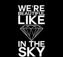 We're Beautiful Like Diamonds by Vantesx
