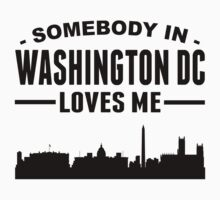 Somebody In Washington DC Loves Me Kids Tee