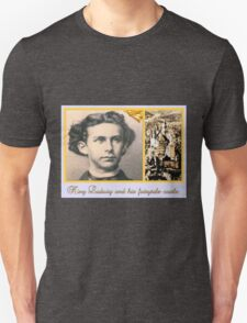 King Ludwig II and his fairytale castle T-Shirt