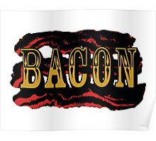 Bacon Poster Poster