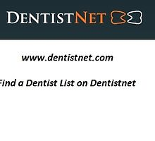 Find a Dentist List - www.dentistnet.com by JyotikaSmith