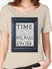 Wibbly-Wobbly, Timey-Wimey.. Stuff! Women's Relaxed Fit T-Shirt