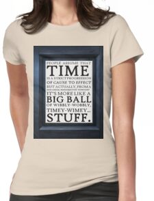 Wibbly-Wobbly, Timey-Wimey.. Stuff! Womens Fitted T-Shirt
