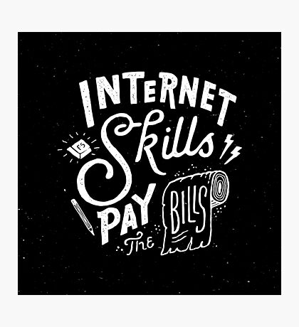 Pay the Bills Photographic Print