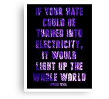 Light Up the Whole World-Tesla Canvas Print