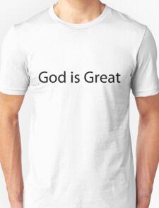 God is Great T Shirt T-Shirt