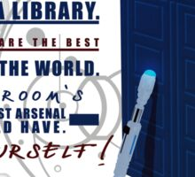 Books are the best weapon in the world Sticker