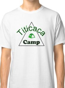 Titicaca camp ground funny campy trucker tee Classic T-Shirt