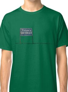 Welcome to Sky Valley - sign Classic T-Shirt