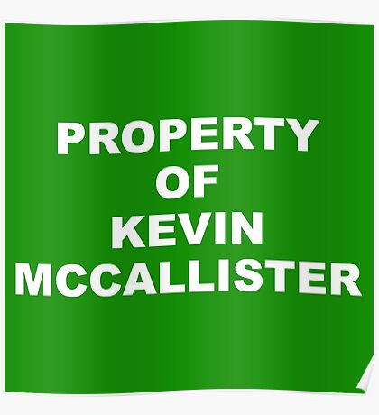 Property of Kevin Mccallister Poster