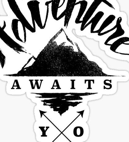 Adventure Awaits You - Cool Outdoor Shirt-Design Sticker