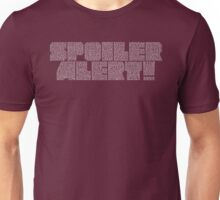 Spoiler Alert! Unisex T-Shirt