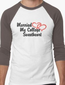 Married My College Sweetheart Men's Baseball ¾ T-Shirt