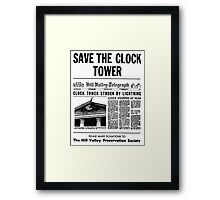 BTTF SAVE THE CLOCK TOWER Framed Print