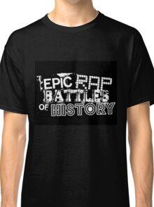 Epic Rap Battles Of History Classic T-Shirt