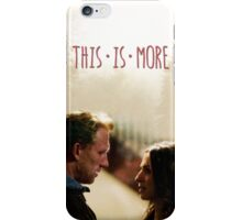This Is More iPhone Case/Skin