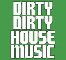 Dirty dirty house music vol.3 One Piece - Short Sleeve