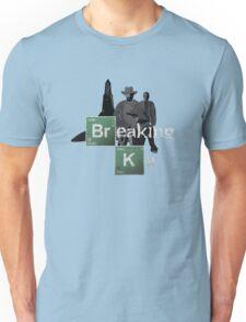 Breaking Ka Unisex T-Shirt