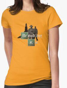 Breaking Ka Womens Fitted T-Shirt