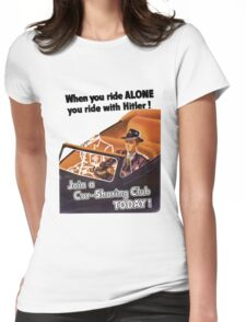 ride alone Womens Fitted T-Shirt