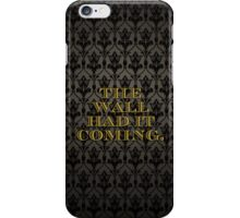 The Wall Had it Coming iPhone Case/Skin