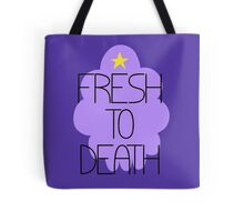 Fresh to Death Tote Bag