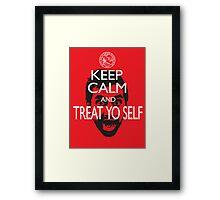 Keep Calm And Treat Yo Self Framed Print