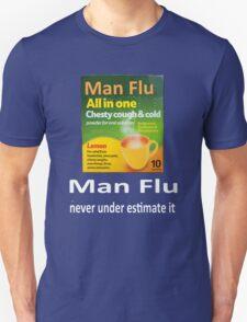 Man Flu T-Shirt