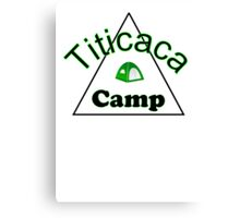 Titicaca camp ground funny campy trucker tee Canvas Print