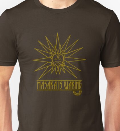 Masaka Is Waking  Unisex T-Shirt