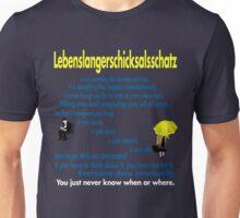 Lebenslangerschicksalsschatz  Unisex T-Shirt