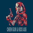Chew Gum &amp; Kick Ass (iPhone &amp; iPod Cases) by PopCultFanatics