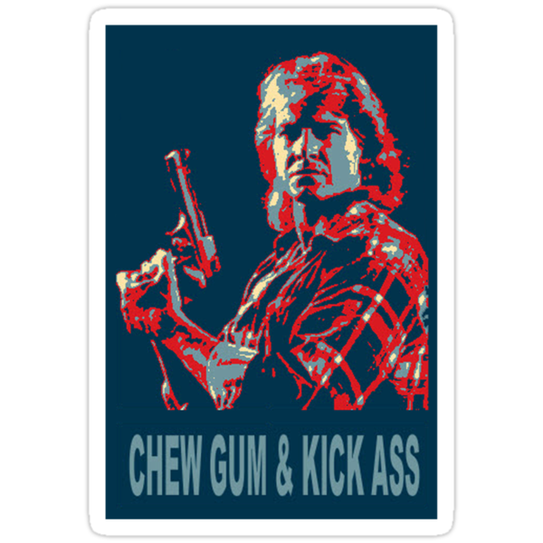 Chew Gum & Kick Ass ( T-Shirt & Sticker ) by PopCultFanatics