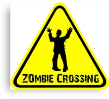 Zombies! Zombie Crossing Canvas Print