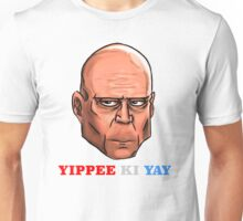 YIPPEE KI YAY- BRUCE WILLIS DIE HARD- (Specially Detailed) Unisex T-Shirt