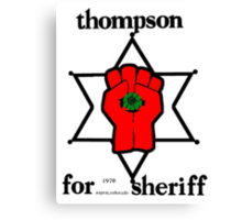 Thompson for Sheriff 2 Canvas Print