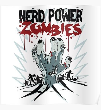 Nerd Power Zombies Poster