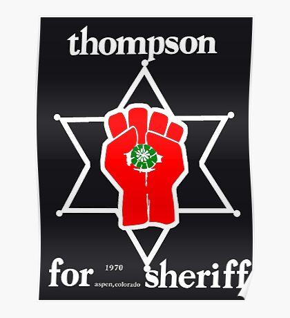 Thompson for sheriff 2 for dark Poster