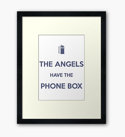 The Angels have the Phone Box - Weeping Angels - Doctor Who Framed Print