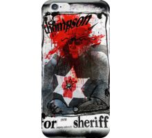 Thompson for Sheriff iPhone Case/Skin