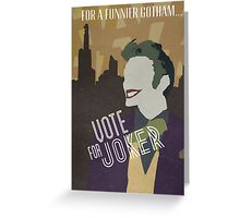 Vote For Joker Greeting Card