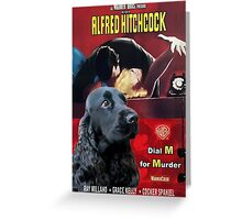 English Cocker Spaniel Art - Dial M for Murder Movie Poster Greeting Card
