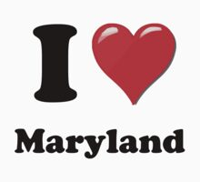 I Heart / Love Maryland by HighDesign