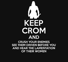 Keep Crom and Crush Your Enemies T-Shirt