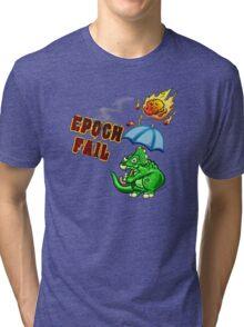 Epoch Fail Tri-blend T-Shirt